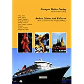Andere Länder und Kulturen: Asienreise mit der Queen Mary 2