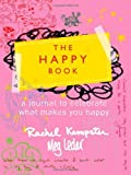 The Happy Book by Rachel Kempster (2009-11-01)