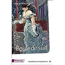 Diesterwegs Neusprachliche Bibliothek - Französische Abteilung: Boule de suif: Textbuch