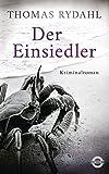 Der Einsiedler: Kriminalroman von Thomas Rydahl