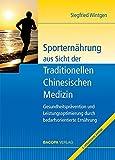 Sporternährung aus Sicht der Traditionellen Chinesischen Medizin: Gesundheitsprävention und...