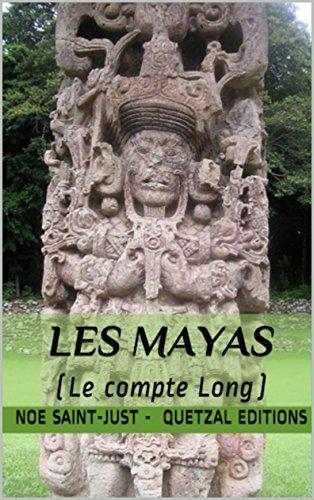 Les Mayas : le Compte Long (CALENDRIERS MAYAS t. 2)
