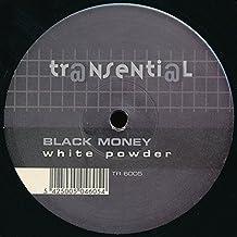 Black Money / White Powder