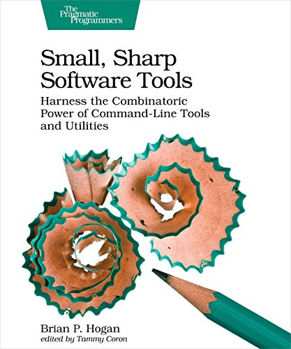 Small, Sharp, Software Tools: Harness the Combinatoric Power of Command-Line Tools and Utilities -