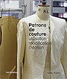 Patrons de couture - Utilisation, modification, création