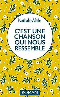 C'est une chanson qui nous ressemble par Nathalie Aflalo