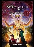 The Wormworld Saga 02: The Shelter of Hope