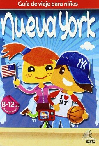 Guía de viajes para niños Nueva York (Guia De Viaje Para Niños) por Mario Guindel