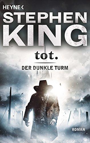 tot.: Roman (Der Dunkle Turm, Band 3) - King-bild Stephen