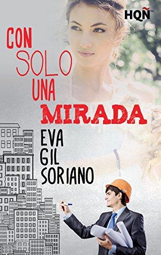 Con solo una mirada (HQÑ) por Eva Gil Soriano