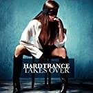 Hardtrance Takes Over