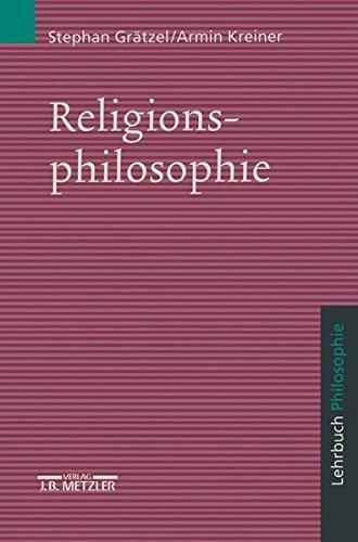 Religionsphilosophie: Lehrbuch Philosophie