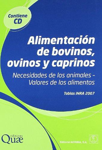 Alimentación de bovinos, ovinos y caprinos: necesidades de los animales, valores de los alimentos
