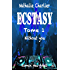 Ecstasy: Tome 1 : Without you