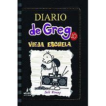 Diario de Greg: Vieja Escuela (Diario de Greg 10/Diary of a Whimpy Kid, Band 10)