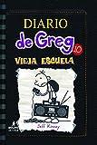 Diario de Greg: Vieja Escuela (Diario de Greg 10/Diary of a Whimpy Kid)