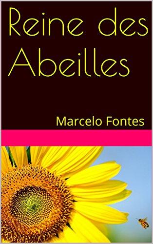 Couverture du livre Reine des Abeilles: Marcelo Fontes