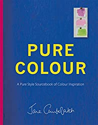 Pure Colour: A Pure Style Notebook of Colour Inspiration