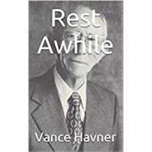 Rest Awhile (English Edition)