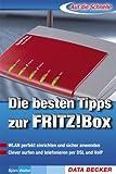 Die besten Tipps zur FRITZ!-Box - Björn Walter
