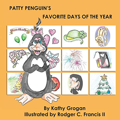 Patty Penguin's Favorite Days of the Year