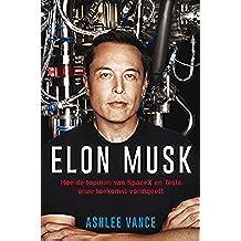 Elon Musk (Dutch Edition)