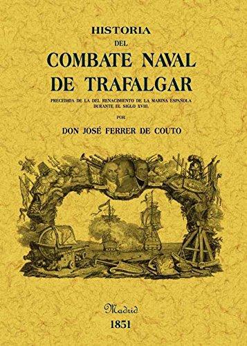 Historia del combate naval de Trafalgar por José Ferrer de Couto