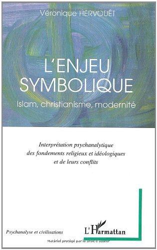 Livres L'enjeu symbolique : Islam, christianisme, modernité pdf