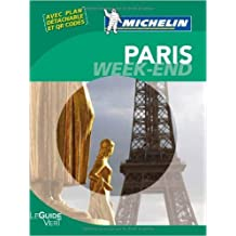 Le Guide Vert Week-end Paris Michelin de Collectif Michelin ( 16 février 2013 )