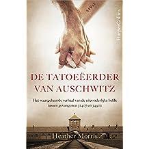 De tatoeëerder van Auschwitz (Dutch Edition)