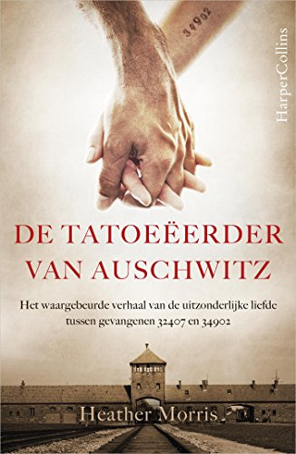 De tatoeëerder van Auschwitz (Dutch Edition) por Heather Morris