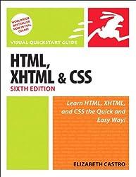 HTML, XHTML, and CSS, Sixth Edition: Visual QuickStart Guide: With XHTML and CSS (Visual QuickStart Guides)