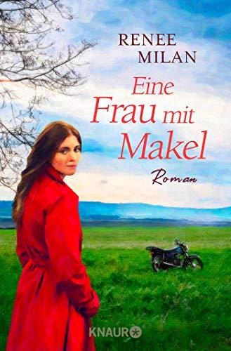 Eine Frau mit Makel: Roman