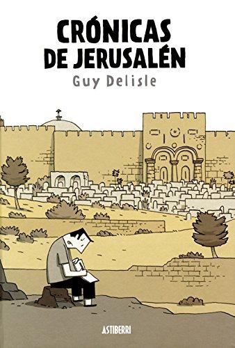 Crónicas de Jerusalén (Sillón Orejero) por Guy Delisle