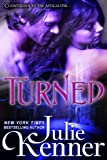 Turned (The Blood Lily Chronicles Book 3)