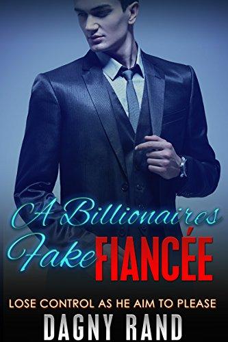 A billionaire fake fiancée