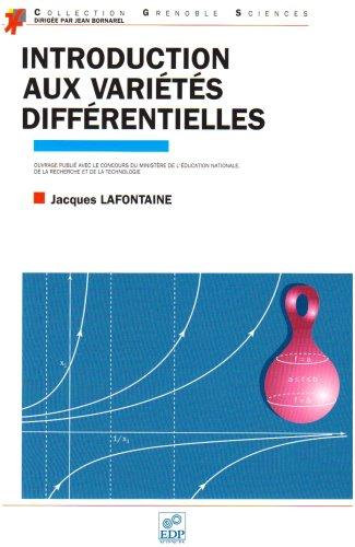 Introduction aux variétés différentielles par Jacques Lafontaine