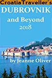 Croatia Traveller's Dubrovnik and Beyond 2018