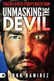 #8: Unmasking the Devil: Strategies to Defeat Eternity's Greatest Enemy
