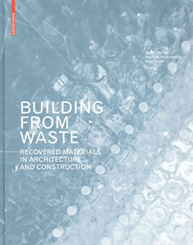[Building from Waste: Recovered Materials in Architecture and Construction] (By: Marta H. Wisniewska) [published: September, 2014] par Marta H. Wisniewska