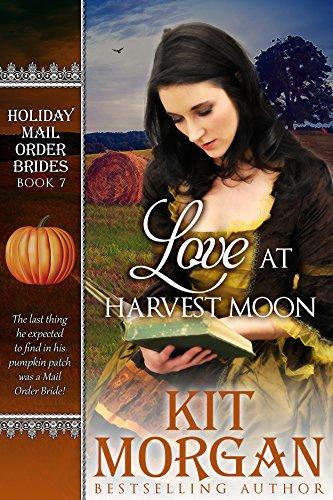 Love at Harvest Moon (Holiday Mail Order Brides, Book Seven) thumbnail