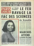 PARIS JOUR [No 3317] du 15/05/1970 - TOUT SUR LA FINALE LA PLUS INSOLITE DU RUGBY FRANCAIS - LE FEU RAVAGE LA FACE DES SCIENCES DE GRENOBLE - NIARCHOS ATTEND LA DECISION DES JUGES - SYLVETTE CABRISSEAU ACCUSEE D'AVOIR MORDU 3 AGENTS