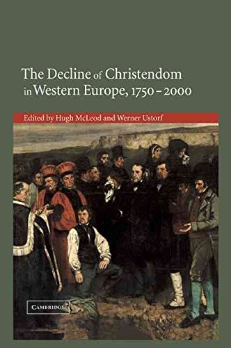 [(The Decline of Christendom in Western Europe, 1750-2000)] [Edited by Hugh McLeod ] published on (April, 2011)