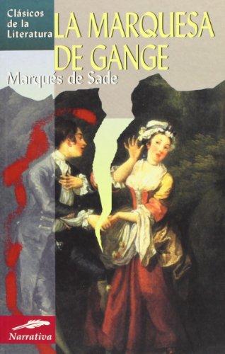 La marquesa de Gange (Clásicos de la literatura universal) por Marqués de Sade