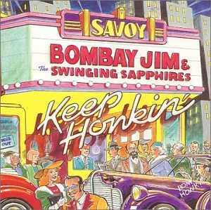 Keep Honkin by Bombay Jim