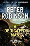 A Dedicated Man (Inspector Banks) by Peter Robinson