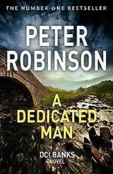 A Dedicated Man (Inspector Banks Series Book 2)