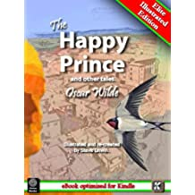 The Happy Prince and Other Tales (Illustrated) (English Edition)