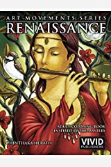 Renaissance: Adult Coloring Book inspired by the Master Painters of the Renaissance Art Movement Broché