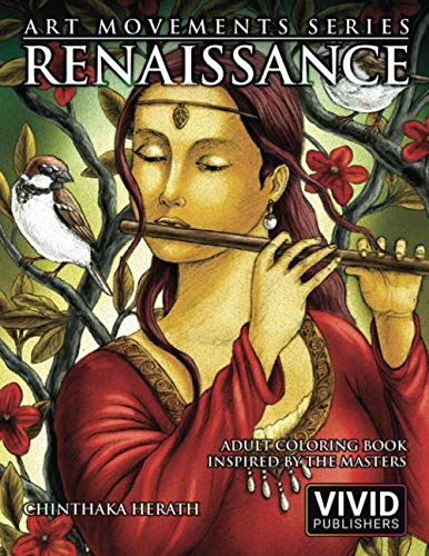 Renaissance: Adult Coloring Book inspired by the Master Painters of the Renaissance Art Movement (Art Movements Series, Band 1)
